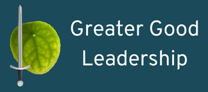 Greater Good Leadership